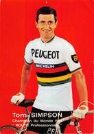 CYCLISTE- TOM SIMPSON - CHAMION DU MONDE 1965 - Cyclisme