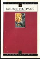 GdS 72.LUSINGHE DEL VIAGGIO(delizie Pantagrueliche). - Livres, BD, Revues