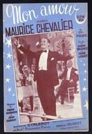 "PARTITION MUSICALE 1939 ** MAURICE CHEVALIER - MON AMOUR -- Du Film "" PIEGES "" - Partitions Musicales Anciennes"