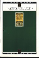 GdS 67.LA CITTA' DELL'UTOPIA(avola,avola Antica,cava Grande Del Cassibile).+2 - Libri, Riviste, Fumetti