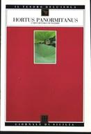 GdS 66.HORTUS PANORMITANUS(l'orto Botanico Di Palermo). - Livres, BD, Revues