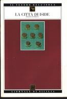 GdS 33.LA CITTA' DI ISIDE.(polizzi Generosa).Parte Prima. - Books, Magazines, Comics