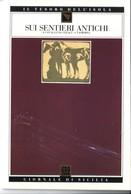 GdS 29.SUI SENTIERI ANTICHI.(a Cavallo Da Cefalù A Taormina). - Livres, BD, Revues