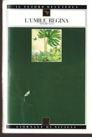 GdS 27.L'UMILE REGINA.(zingaro Alto). - Books, Magazines, Comics