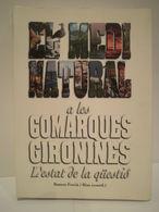El Medi Natural A Les Comarques Gironines. L'estat De La Qüestió. Ramon Fortià. Any 1993, 1a Edició. - Culture