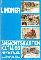 LINDNER ANSICHTSKARTEN KATALOG 1984 DEUTSCHLAND+NEBENGEBIETE - Literatur