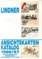 LINDNER ANSICHTSKARTEN KATALOG 1986/87 DEUTSCHLAND+NEBENGEBIETE - Literatur