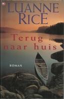 TERUG NAAR HUIS - LUANNE RICE - THE HOUSE OF BOOKS - 2000 - Literature