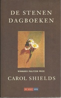 DE STENEN DAGBOEKEN - CAROL SHIELDS ( WINNARES PULITZER PRIZE) - DE GEUS-EPO 1995 - Literature