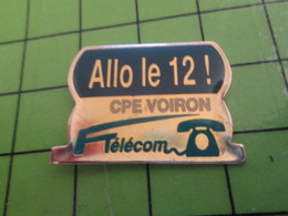 616b Pin's Pins / Rare Et De Belle Qualité / THEME FRANCE TELECOM / CPE VOIRON ALLO LE 12 ! - France Telecom