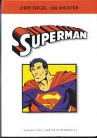 CLASSICI DEL FUMETTO DI REPUBBLICA- N°14- SUPERMAN- DI:JERRY SIEGEL E SHUSTER. - Super Eroi