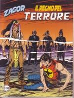 Zagor N 553 '' Il Regno Del Terrore '' - 2007 - Zagor Zenith
