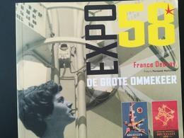 EXPOSITION INTERNATIONALE UNIVERSELLE  BRUXELLES  DE GROTE OMMEKEER JARIG  2008 - History