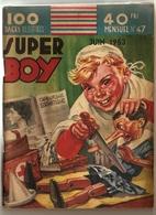B.D.PETIT FORMAT  SUPER BOY N° 47  JUIN 1953 - Riviste E Periodici
