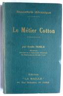 LIVRE COURS TECHNIQUE DE BONNETERIE - LA MAILLE - WILLKOMM  1930 - LE METIER COTTON - Livres, BD, Revues