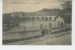 CHATILLON SUR LOIRE - Ecole Des Garçons - Chatillon Sur Loire