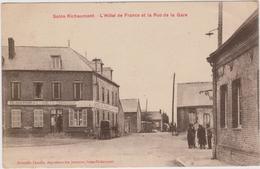 CARTE POSTALE   SAINS RICHAUMONT 02  L'hôtel De France Et La Rue De La Gare - France
