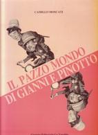 IL PAZZO MONDO DI GIANNI E PINOTTO Di Camillo MOSCATI. - Bibliographien