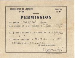 PERMISSION POUR SE RENDRE DE PIBRAC A TIBIRAN -GROUPEMENT DE JEUNESS N°26-CHANTIER 9-   24/12/40 - Documents