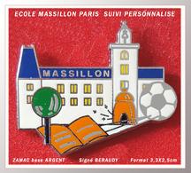 SUPER PIN'S LYCEE MASSILLON : Formation Suivie Et Personnalisée PARIS En ZAMAC Base ARGENT, Signé BERAUDY 3,3X2,5cm - Städte