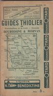 GUIDES THIOLIER ( Bourgogne - Morvan ) - Bourgogne