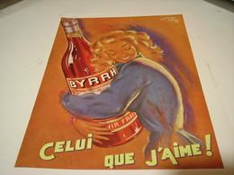 ANCIENNE PUBLICITE APERITIF BYRRH CELUI QUE J AIME  1953 - Alcoholes