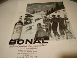 ANCIENNE PUBLICITE APERITIF JOYEUX NOEL  BONAL 1938 - Alcoholes