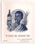 Etiquette Vieux  Rhum   - Old Rum - P.L. Bourbon à Bordeaux - - Rhum