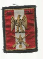 écusson Tissus ,militaria , 15 E Division D'Infanterie, LIMOGES , 2 Scans - Ecussons Tissu