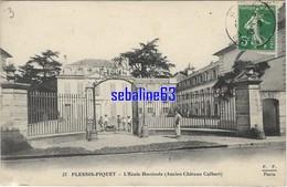 Plessis-Piquet - L'Ecole Horticole (Ancien Chateau Colbert) - 1913 - Other Municipalities