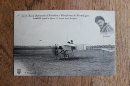 ECOLE NATIONALE D'AVIATION - AERODROME DE BRON LYON - AVIATEUR GARROS PREND LE DEPART A 5 HEURES POUR AVIGNON - Aviateurs