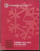CATALOGO YVERT OLTREMARE 2005 -  VOLUME 1 - (AB- BU) - USATO IN BUON STATO - Francia