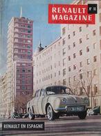 Renault Magazine N°16 (mai 1958) Grande Parade 58 - Fabrication Du Transfluide - Renault En Espagne - Auto/Motor