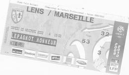 1ticket Entree  Ligue1 Le 28 Novembre 2009 Saison2009-2010 LENS - MARSEILLE à Bollaert - Tickets D'entrée