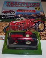 Tracteurs Et Monde Agricole N° 16 : Porsche Diesel Super - Autres Collections