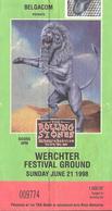 ROLLING STONES CONCERT TICKET WERCHTER FESTIVAL GROUND 1998-06-21 - Concert Tickets