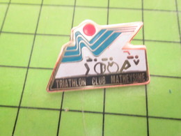 718A Pin's Pins / Rare Et De Belle Qualité / THEME SPORTS/ TRIATHLON CLUB MATHEYSINE CYCLISME NATATION COURSE A PIED - Biathlon