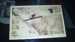 CPA -  13524. ASCENSION DU MONT BLANC - Traversée D'une Crevasse - Chamonix-Mont-Blanc
