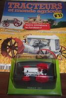 Tracteurs Et Monde Agricole N°23 - LE FORDSON F - 1917 - HACHETTE - Autres Collections