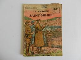 COLLECTION PATRIE WW1 LA VICTOIRE DE SAINT MIHIEL GEORGES SPITZMULLER - 1914-18