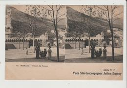 CPA - MONACO - Palais Du Prince - Vue Stéréoscopique Julin Damoy Série N 7 - Palais Princier