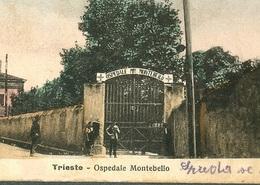 Trieste Italy Trst OSPEDALE MONTEBELLO  1920 Italia - Italia