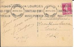 HAUTES PYRENEES 65  -  LOURDES  - A LOURDES CHATEAU FORT MUSEE PYRENEEN -  1934 -  BELLE FRAPPE - Oblitérations Mécaniques (flammes)
