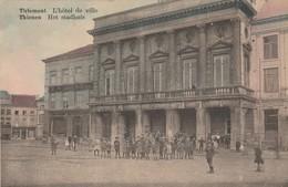Tirlemont , Tienen ,Thienen ,L'Hôtel De Ville , Het Stadhuis ,( Kleurenkaar , Colorisée ) - Tienen