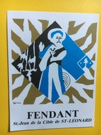 8672 - Fendant St.Jean De La Cible De St-Léonard Suisse - Etiquettes