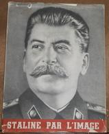 Staline Par L'Image - Politique