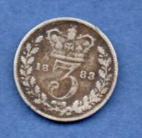 Grande Bretagne -  3 Pence 1883  --  état TB - 1816-1901 : Frappes XIX° S.