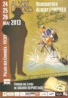Programme - Rencontres Albert Londres - Vichy 24-26 Mai 2013 : Tour De France Tour De Souffrance 1924 - Programme