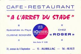 CARTE DE VISITE, A L' Arrêt Du Stade, Café-Restaurant, Aurillac (Cantal), Les Routiers, Chez Roger, Spécialités Du Pays - Visiting Cards