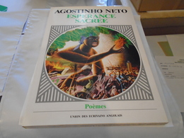 ESPERANCE SACREE  AGOSTINHO NETO Illustrations De Antonio P. Domingues 1986 - Poésie